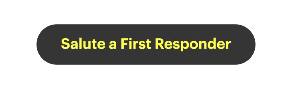 Salute a First Responder